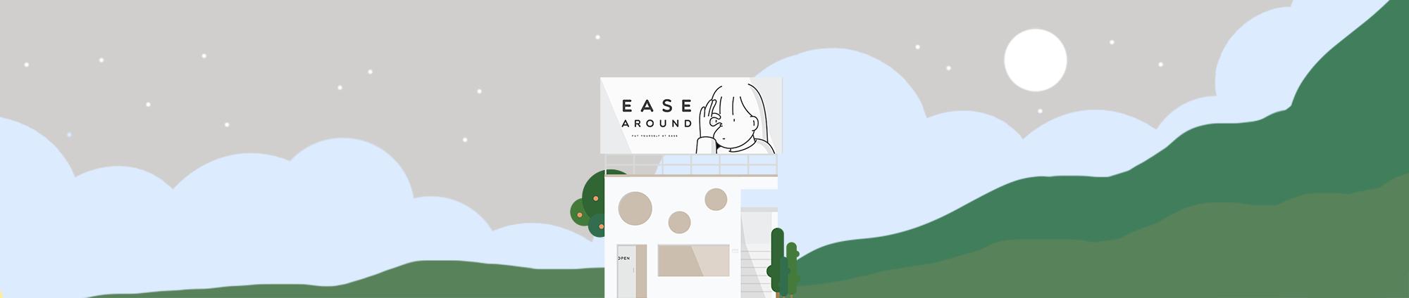 Ease Around